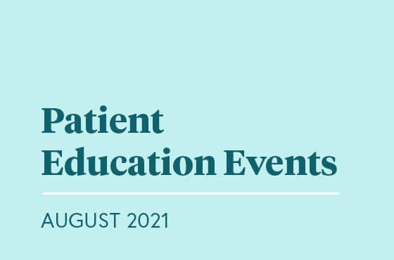 SGF Hosts Free Virtual Patient Education Events throughout August 2021